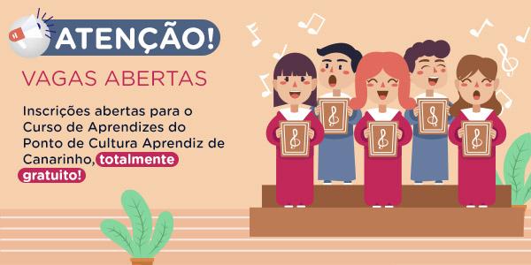 Ponto de Cultura Aprendiz de Canarinhos tem vagas abertas