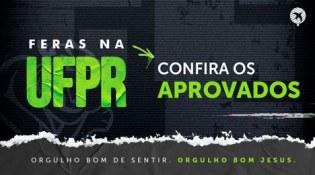 UFPR 2021: Confira a lista dos Feras do Colégio Bom Jesus aprovados no vestibular!