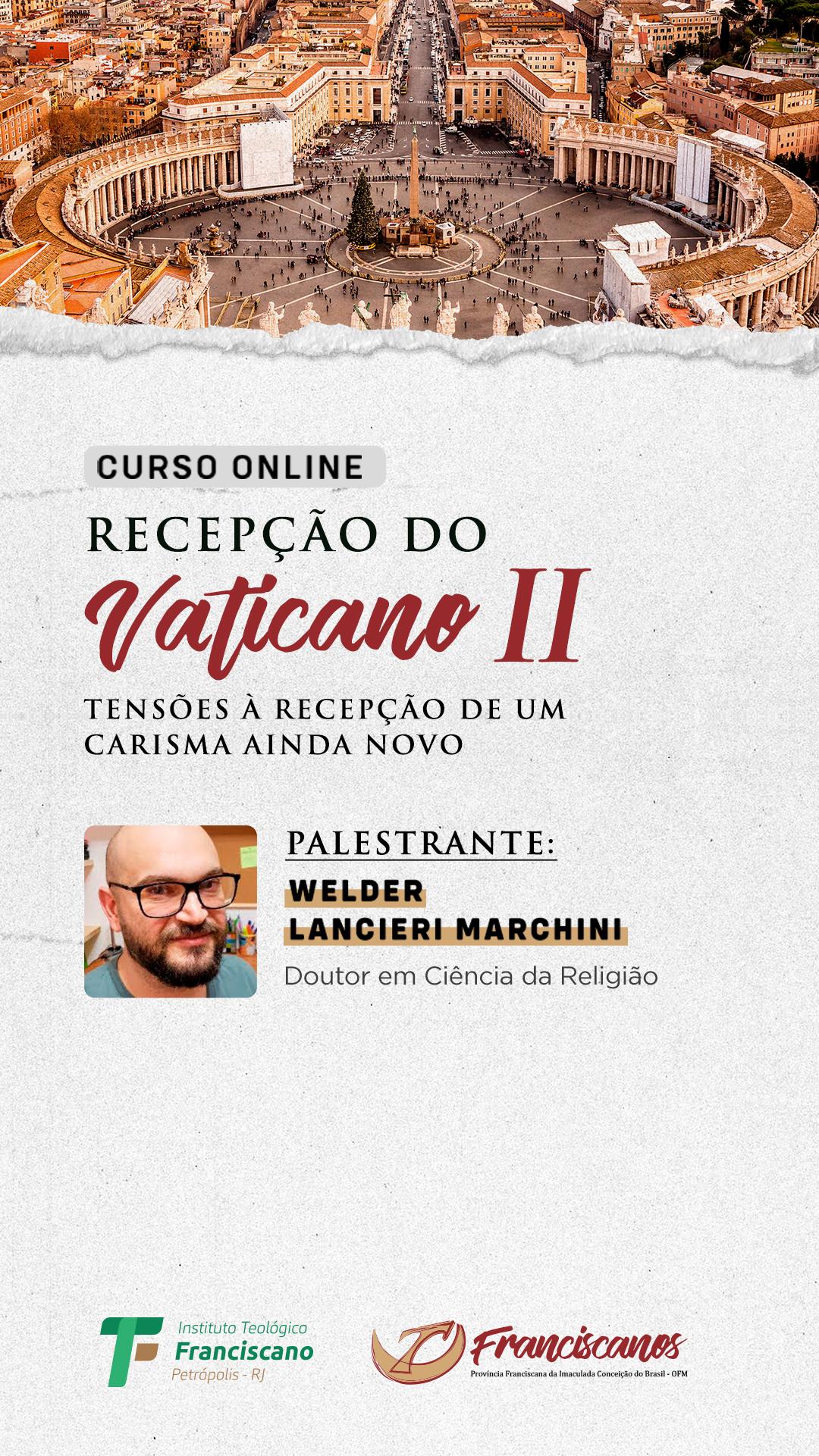 Recepção do Vaticano II: As tensões a fases da recepção de um carisma ainda em curso